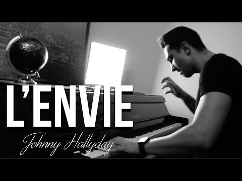 johnny hallyday l 39 envie piano cover by alexandre youtube. Black Bedroom Furniture Sets. Home Design Ideas