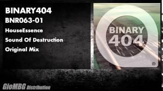 HouseEssence - Sound Of Destruction [Original Mix] BNR063