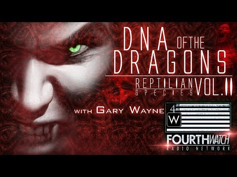 DNA of the Dragons: Reptilian Species Vol. II w/Gary Wayne