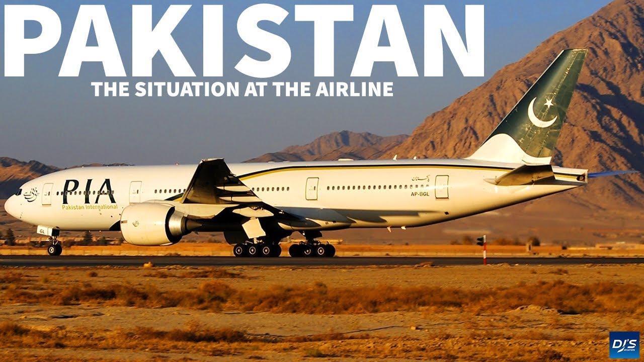 The Situation at Pakistan International Airlines