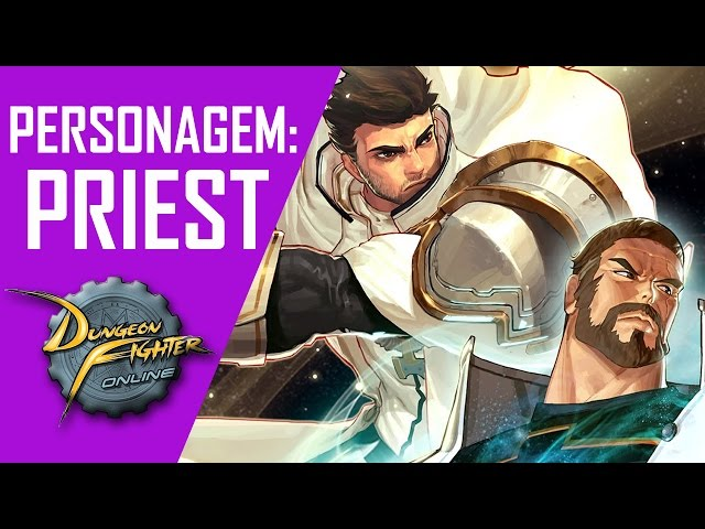 Personagem: Priest - Dungeon Figther Online