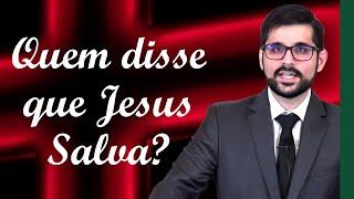 Quem disse que Jesus Salva? - Gabriel Junqueira