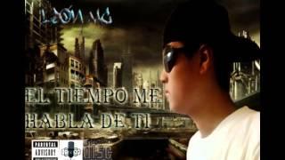 León Mc El Tiempo Me Habla De Ti [La Nueva Era] Rap 593
