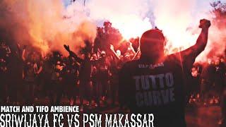 Ultras Palembang : Match And Tifo Ambience Sriwijaya Fc Vs Psm Makassar  - Liga 1 (17.09.2017)