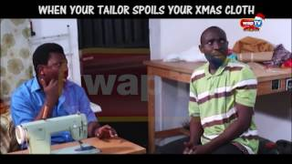 Download Video AKPAN AND ODUMA 'WHEN YOUR TAILOR SPOILS YOUR CHRISTMAS CLOTH' MP3 3GP MP4