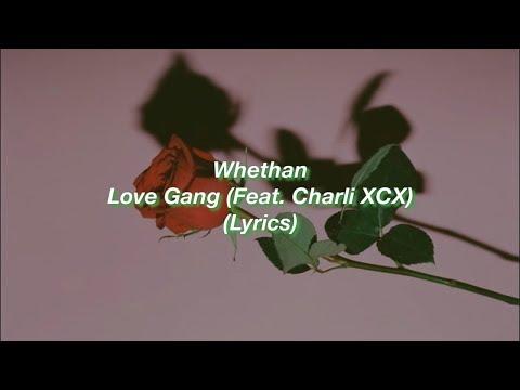 Whethan || Love Gang (Feat. Charli XCX) || (Lyrics)