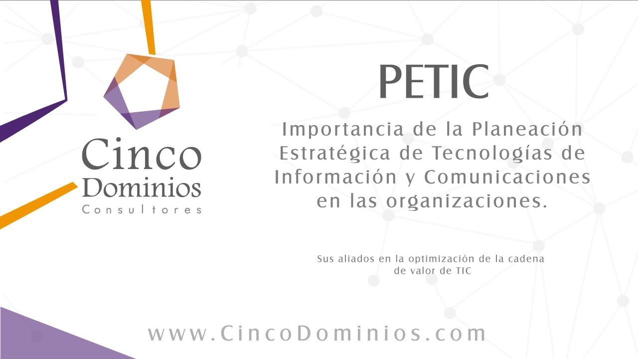 Planeación Estratégica de Tecnologías de Información y Comunicación ...