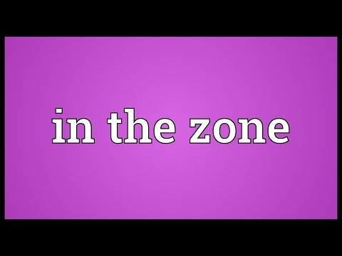 In the zone Meaning