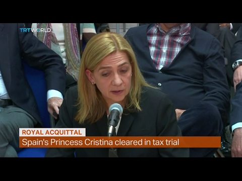 Money Talks: Spain's Princess Cristina cleared in tax trial