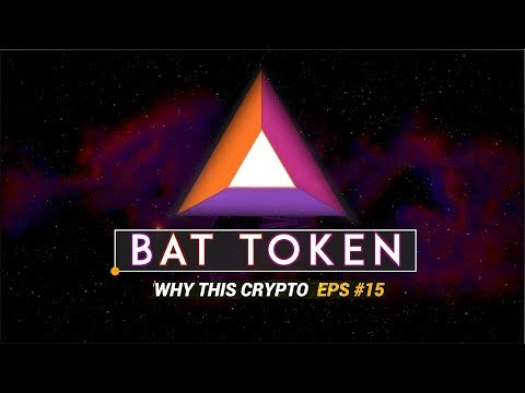Basic Attention Token (BAT)  🌐 Why This Crypto Ep: 15
