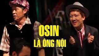 Hài Hoài Linh Ft Trường Giang – Hài Osin Là Ông Nội (Full ) - Tuyển Tập Hài Việt Hay Nhất