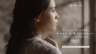 Maudy Ayunda - Kamu & Kenangan (Official Music Video) | OST Habibie & Ainun 3.mp3