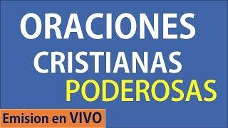 Oraciones Cristianas Poderosas -  Emision en VIVO
