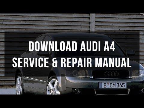 Download Audi A4 service & repair manual
