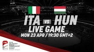 Italy - Hungary   Live   2018 IIHF Ice Hockey World Championship Division I Group A