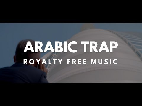 Arabic Trap Instrumental Music | U.A.E | Middle East | Royalty Free