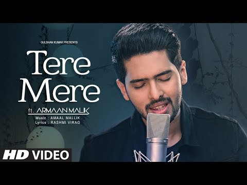 Tere Mere Song (Reprise) | Armaan Malik ft. Daniel K. Rego | Amaal Mallik | Latest Hindi Songs 2017