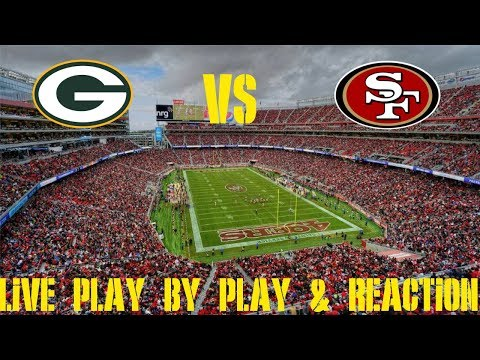 Packers Vs 49ers Live Play By Play & Reaction