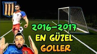2016 YILININ EN GÜZEL GOLLERİ! | TANTUNİSPOR