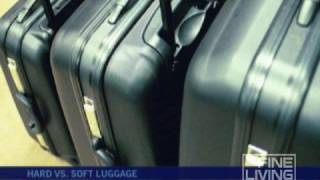 Hard vs. Soft Luggage-Fine Living