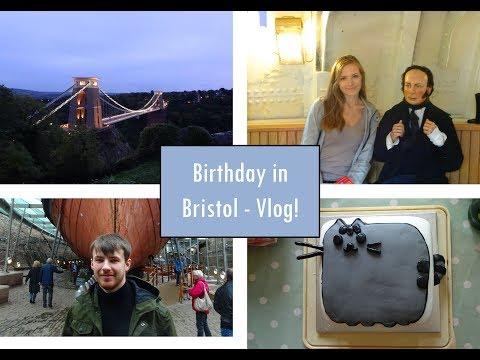 25th Birthday & Weekend in Bristol - Vlog!