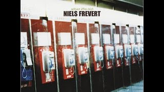 Niels Frevert - Seltsam öffne mich