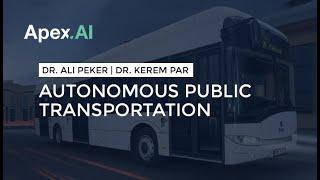 Autonomous Public Transportation