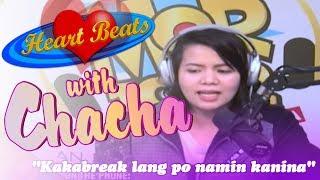 "#Heartbeats: ""Kakabreak lang po namin kanina"""