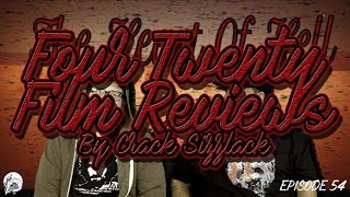 The Heart Of Hell 2: Four Twenty Film Review By Crack Sizzlack Episode 54