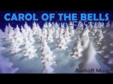 David Foster - Carol of the Bells (Axelsoft's Jarre Style Remix)
