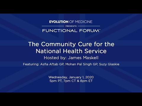 Jan 2020 Functional Forum - The Community Cure For The National Health Service
