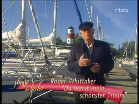 Roger Whittaker - Du warst mein schönster Traum 2003
