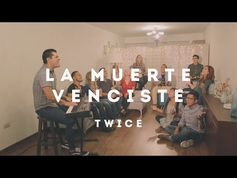 TWICE MÚSICA - La muerte venciste (North Point Worship - Death Was Arrested en español)