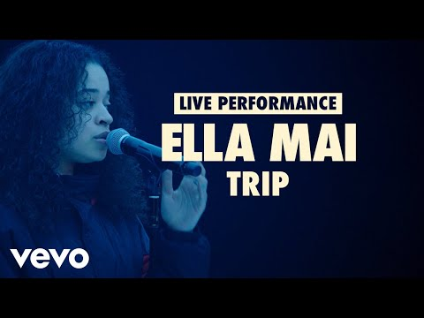 Ella Mai - Trip (Vevo LIFT Live Sessions)