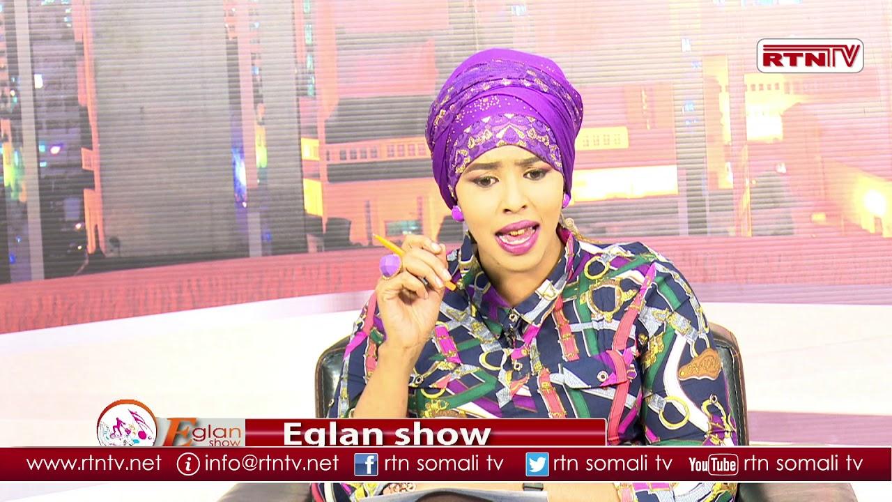 RTN TV: Barnaamijka Eglan Show iyo RTN TV