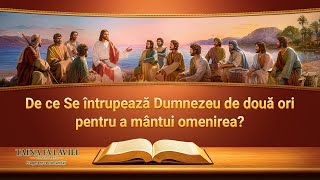 """""""Taina Evlaviei – Continuarea"""" Segment 4 - De ce Se întrupează Dumnezeu de două ori pentru a mântui omenirea ?"""