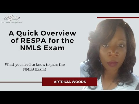 Passing the NMLS Exam - A Quick Overview of RESPA for the NMLS Exam