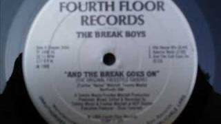 The Break Boys And The Break Goes On (Hip House Mix)