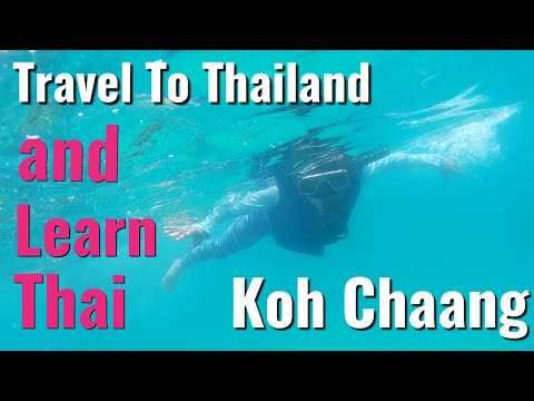 157-Speak Thai Easy || Travel Thailand || Koh Chaang || Learn and travel