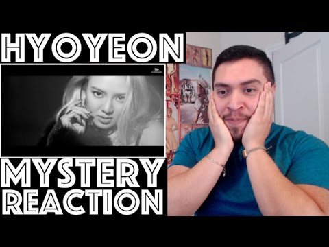 HYOYEON MYSTERY MV REACTION