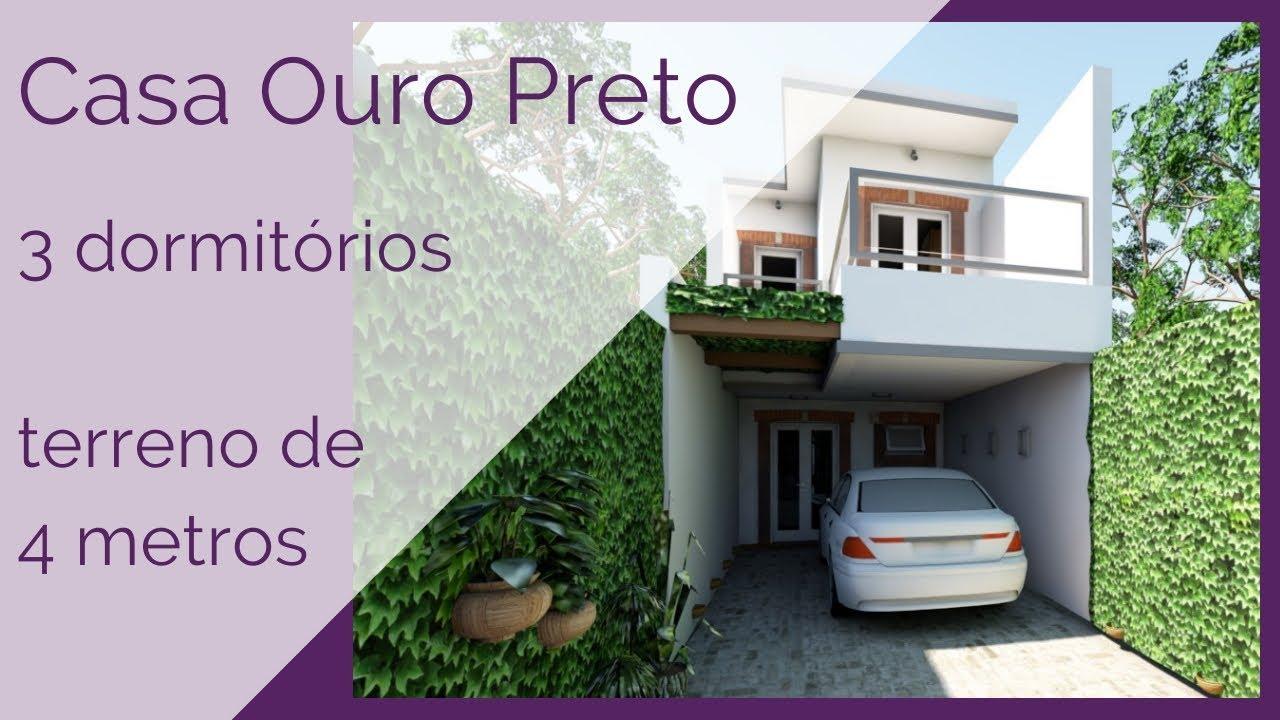 Terreno de 4m = sobrado de 3 dormitórios = Casa Ouro Preto