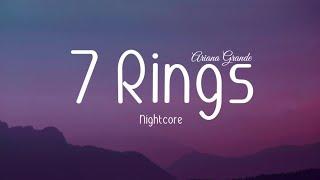 Nightcore - 7 Rings (Ariana Grande) | Lyrics Video 🎵 Video