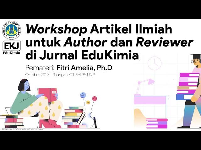 Workshop Artikel Ilmiah untuk Calon Author di Jurnal EduKimia