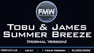 Tobu & Jordan Kelvin James - Summer Breeze