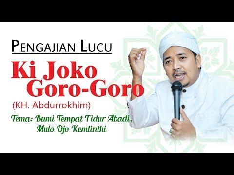 Pengajian Lucu Ki Joko GORO-GORO
