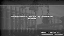 How much does it cost to hire an attorney in a criminal case in Florida?