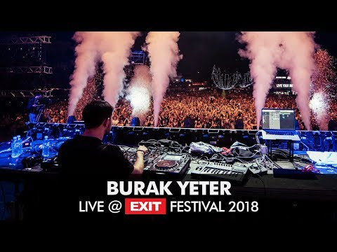 EXIT 2018 | Burak Yeter Tuesday Live @ Main Stage