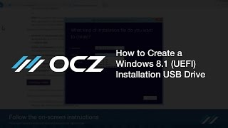How to Create a Windows 8.1 (UEFI) Installation USB Drive