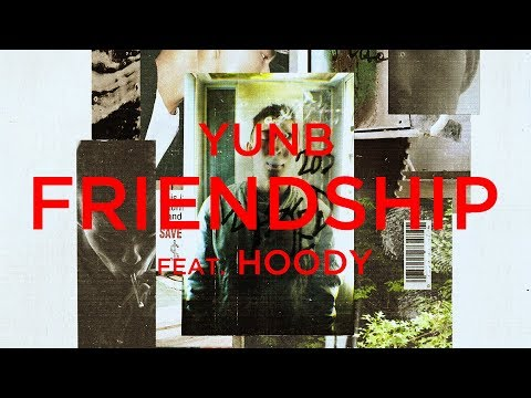 YunB - Friendship (feat. Hoody) [Official Audio]