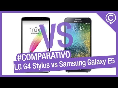 Comparativo Rápido LG G4 Stylus vs Samsung Galaxy E5